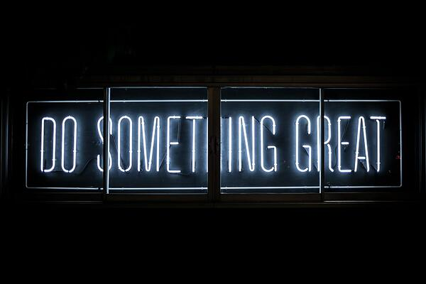 """Néons """"do something great"""""""